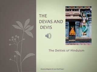 The  Devas and  Devis