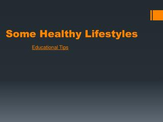 Some Healthy Lifestyles