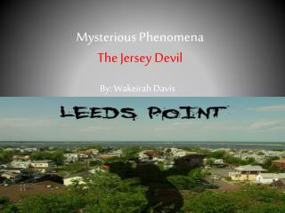 Mysterious Phenomena The Jersey Devil