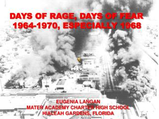 DAYS OF RAGE, DAYS OF FEAR 1964-1970, ESPECIALLY 1968