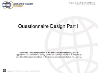 Questionnaire Design Part II