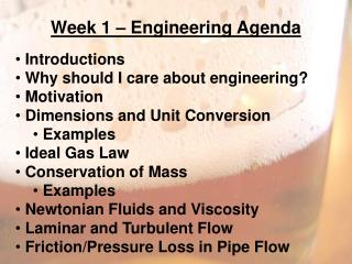 Week 1 – Engineering  Agenda Introductions  Why should I care about engineering?  Motivation
