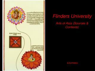 Flinders University  Arts of Asia (Sources & Contexts)  EDUC9884