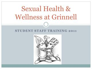 Sexual Health & Wellness at Grinnell