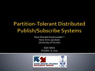 Partition-Tolerant Distributed Publish/Subscribe Systems