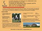 Le Centre  questre de Charlevoix en collaboration avec les  curies Rochefort vous offre CLINIQUE DE DRESSAGE AVEC CLAUDE