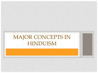 Major Concepts in Hinduism