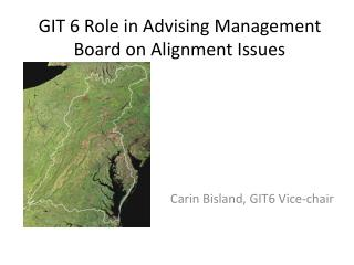 GIT 6 Role in Advising Management Board on Alignment Issues