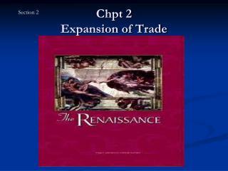 Chpt 2 Expansion of Trade