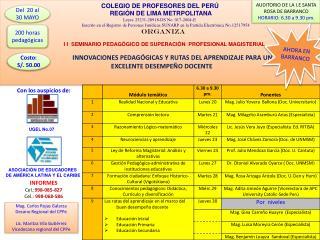 COLEGIO DE PROFESORES DEL PERÚ  REGIÓN DE LIMA METRPOLITANA Leyes 25231-28918-DS No. 017-2004-E