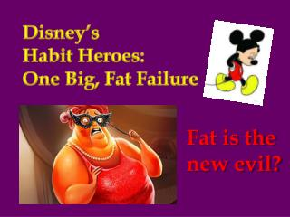 Disney's  Habit Heroes:  One Big,  F at Failure