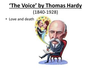 'The Voice' by Thomas Hardy  (1840-1928)