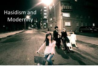 Hasidism and Modernity