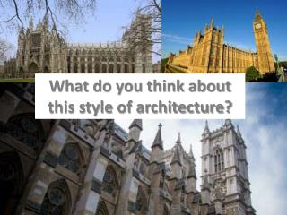 What do you think about this style of architecture?