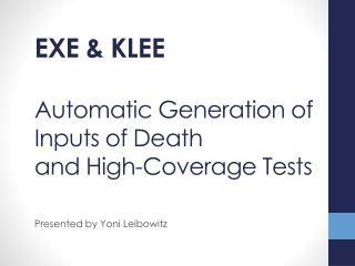 Automatic Generation of Inputs of Death and High-Coverage Tests