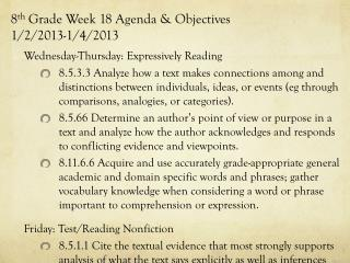 8 th  Grade Week 18 Agenda & Objectives 1/2/2013-1/4/2013