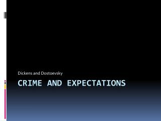 Crime and Expectations
