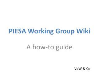 PIESA Working Group Wiki