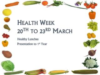Health Week 20 th  to 23 rd  March