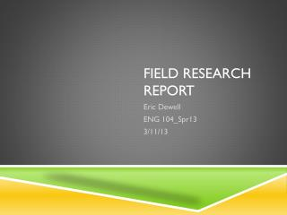 Field Research Report