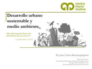 Desarrollo urbano sustentable y  medio ambiente