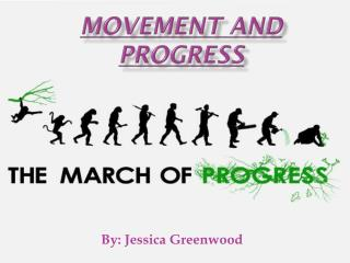 Movement and Progress