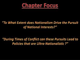 """""""To What Extent does Nationalism Drive the Pursuit of National Interests?"""""""