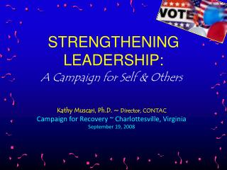 STRENGTHENING  LEADERSHIP:
