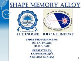 SHAPE MEMORY ALLOY