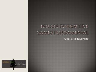 Igd 110 interactive Games Fundamental