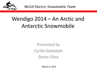 Wendigo  2014 – An Arctic and Antarctic Snowmobile