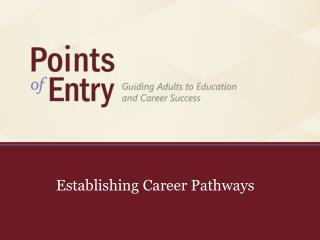 Establishing Career Pathways