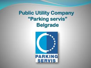 "Public Utility Company ""Parking servis"" Belgrade"