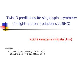 Twist-3 predictions for single spin asymmetry for light-hadron productions at RHIC