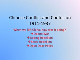 Chinese Conflict and Confusion 1911-1937