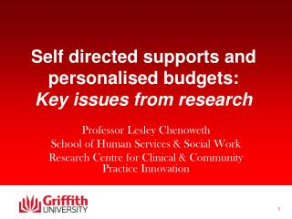Self directed supports and personalised budgets:   Key issues from research