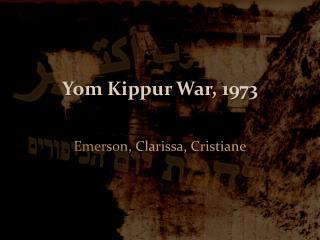 Yom Kippur War, 1973