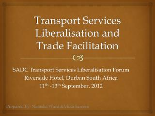 Transport Services Liberalisation and Trade Facilitation