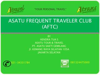 ASATU FREQUENT TRAVELER CLUB (AFTC)