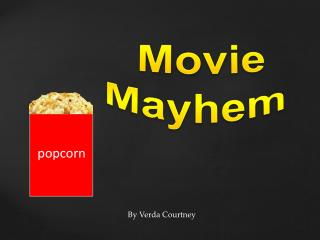 Movie Mayhem
