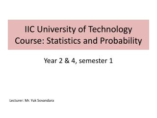 IIC University of Technology Course: Statistics and Probability