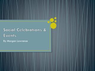 Social Celebrations & Events