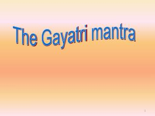 The  Gayatri  mantra