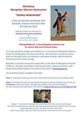2-day introduction workshop with  BULGAN, shaman from Gobi-Altai 8 -9  Februari  2014