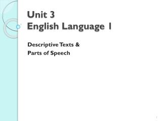 Unit 3 English Language 1