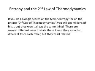 Entropy and the 2 nd  Law of Thermodynamics