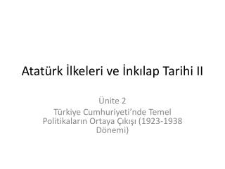 Atatürk İlkeleri ve İnkılap Tarihi II