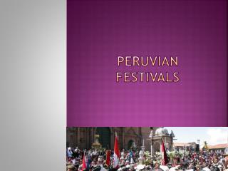Peruvian Festivals