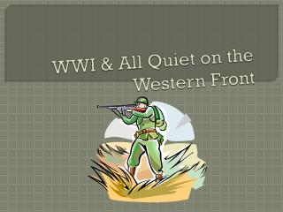WWI & All Quiet on the Western Front