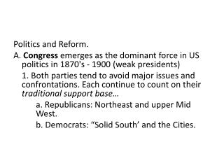 Politics and Reform.